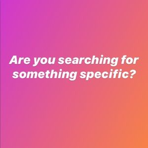 Other - Let me know what you're searching for!